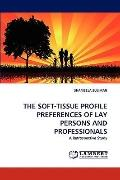 Soft-Tissue Profile Preferences of Lay Persons and Professionals