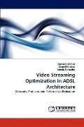 Video Streaming Optimization in Adsl Architecture
