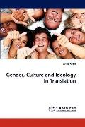 Gender, Culture and Ideology in Translation