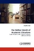 Nether World of Academic Librarians