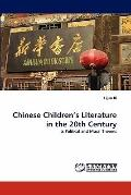 Chinese Children's Literature in the 20th Century