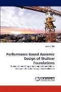 Performance Based Aseismic Design of Shallow Foundations