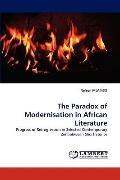 Paradox of Modernisation in African Literature