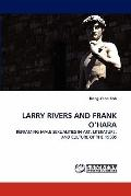Larry Rivers and Frank O'Har
