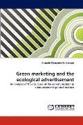 Green Marketing and the Ecological Advertisement