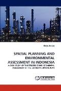 Spatial Planning and Environmental Assessment in Indonesi