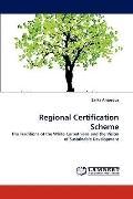Regional Certification Scheme