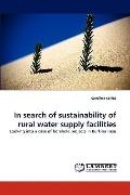 In Search of Sustainability of Rural Water Supply Facilities