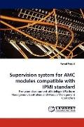 Supervision System for Amc Modules Compatible with Ipmi Standard