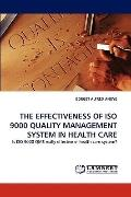 Effectiveness of Iso 9000 Quality Management System in Health Care