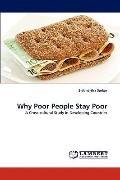 Why Poor People Stay Poor