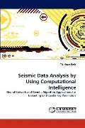 Seismic Data Analysis by Using Computational Intelligence