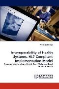 Interoperability of Health Systems Hl7 Compliant Implementation Model