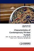 Characteristics of Contemporary Printed Turkish