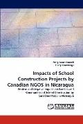 Impacts of School Construction Projects by Canadian Ngos in Nicaragu
