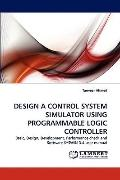 Design a Control System Simulator Using Programmable Logic Controller
