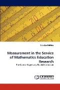 Measurement in the Service of Mathematics Education Research