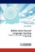 Beliefs about Second Language Learning