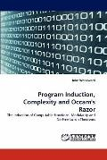 Program Induction, Complexity and Occam's Razor