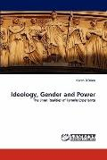 Ideology, Gender and Power
