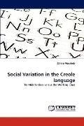 Social Variation in the Creole Language