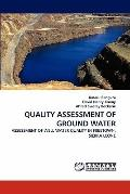 Quality Assessment of Ground Water