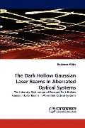 Dark Hollow Gaussian Laser Beams in Aberrated Optical Systems