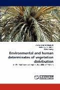 Environmental and Human Determinates of Vegetation Distribution