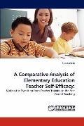 Comparative Analysis of Elementary Education Teacher Self-Efficacy