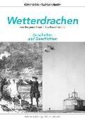 Wetterdrachen von Benjamin Franklin bis Rudolf Grund (German Edition)