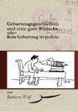 Geburtstagsgeschichten Und Viele Gute W Nsche (German Edition)