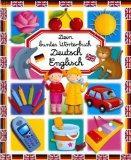 Dein buntes Wrterbuch: Deutsch Englisch by Emilie Beaumont