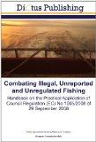 Combating Illegal, Unreported and Unregulated Fishing: Handbook on the Practical Application...