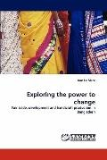 Exploring the power to change: Fair trade, development and handicraft production in Bangladesh