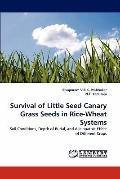 Survival of Little Seed Canary Grass Seeds in Rice-Wheat Systems: Soil Conditions, Depth of ...