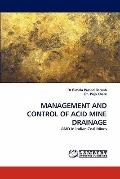 MANAGEMENT AND CONTROL OF ACID MINE DRAINAGE: AMD in Indian Coal Mines