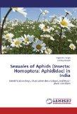 Sexuales of Aphids (Insecta: Homoptera: Aphididae) in India: Identification keys, Illustrati...