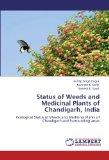 Status of Weeds and Medicinal Plants of Chandigarh, India: Ecological Status of Weeds and Me...