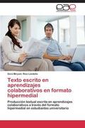 Texto Escrito en Aprendizajes Colaborativos en Formato Hipermedial