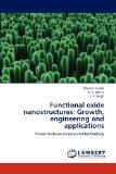 Functional oxide nanostructures: Growth, engineering and applications: Nanostructures scienc...
