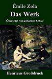 Das Werk (Großdruck) (German Edition)