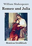 Romeo und Julia (Großdruck) (German Edition)