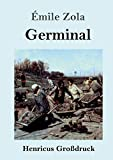 Germinal (Großdruck) (German Edition)