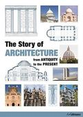 Story of Architecture : From Antiquity to the Present