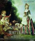 Antoine Watteau : Masters of French Art