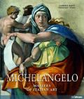 Michelangelo: Masters of Italian Art