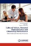 Cultural Values, Personal Characteristics and Citizenship Performance: Cultural Values and C...