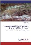 Mineralogical Framework of the Aravalli Sediments: Semi quantification of minerals in soil f...