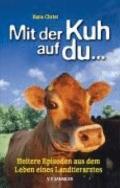 Mit der Kuh auf du...