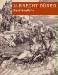 Albrecht D�rer Meisterstiche : Sammlung Landammann Dietrich Schindler